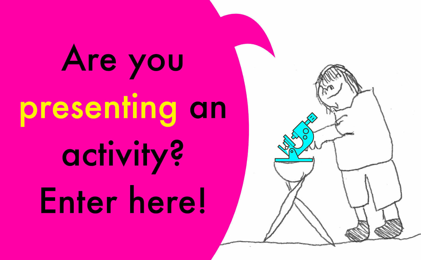 Are you presenting an activity at Sciencepalooza? Enter here!